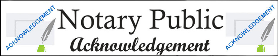 Notary Public Acknowledgement